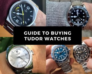 A Complete Guide to buying your first Tudor watch