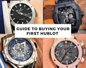 The Ultimate Guide to Buying your First Hublot Watch