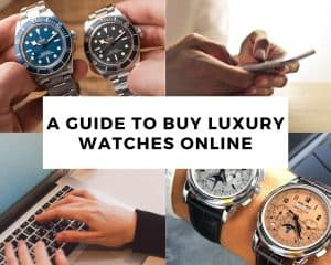 A Definitive Guide to Buying Luxury Watches Online
