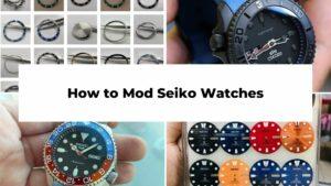 How to Mod Seiko Watches